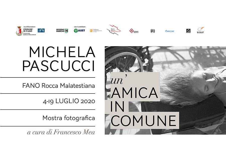 """MICHELA PASCUCCI """"un'AMICA IN COMUNE"""""""